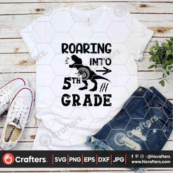 485 Roaring into 5th Grade SVG Fifth Grade Dinosaur SVG For Cricut