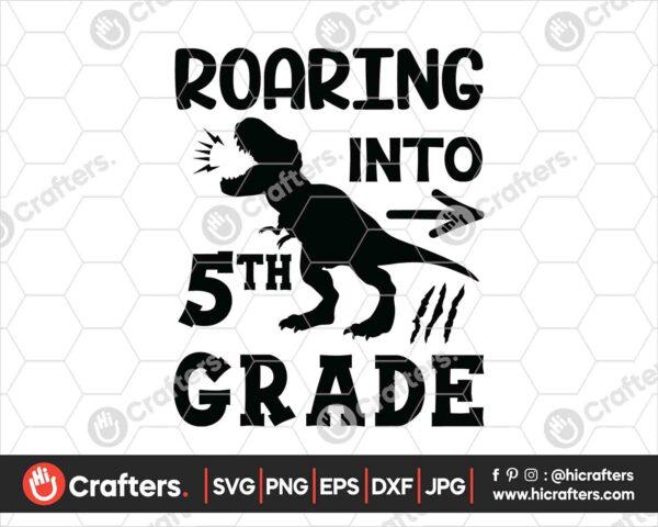 485 Roaring into 5th Grade SVG Fifth Grade Dinosaur SVG PNG