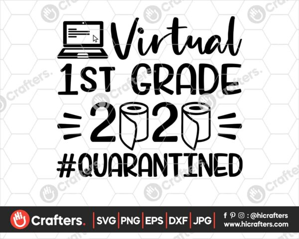 499 Virtual 1st Grade SVG Virtual Learning SVG PNG
