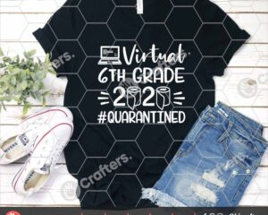 504 Virtual 6th Grade SVG Virtual Learning SVG For Cricut