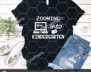 508 Zooming into Kindergarten SVG Distance Learning SVG For Cricut