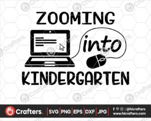 508 Zooming into Kindergarten SVG Distance Learning SVG PNG