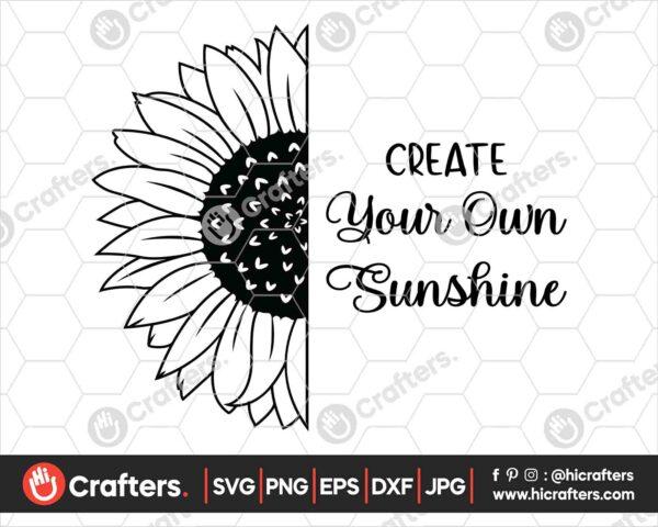 524 Create Your Own Sunshine SVG Half Sunflower SVG